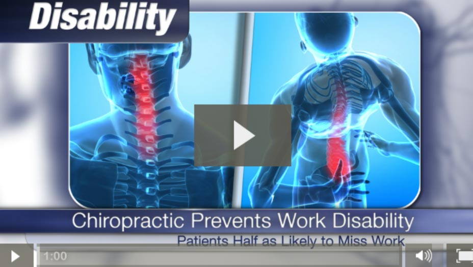 Preventing Work Disability with Chiropractic (Video)