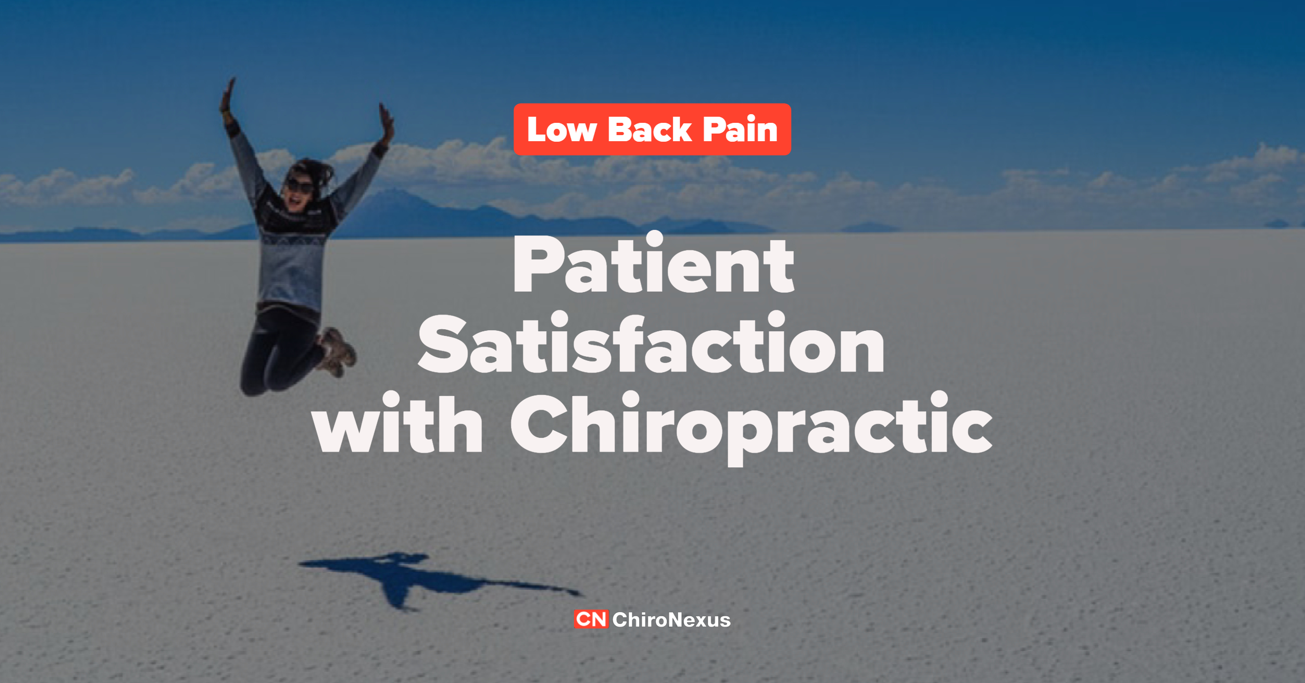 Low Back Pain: Patient Satisfaction with Chiropractic
